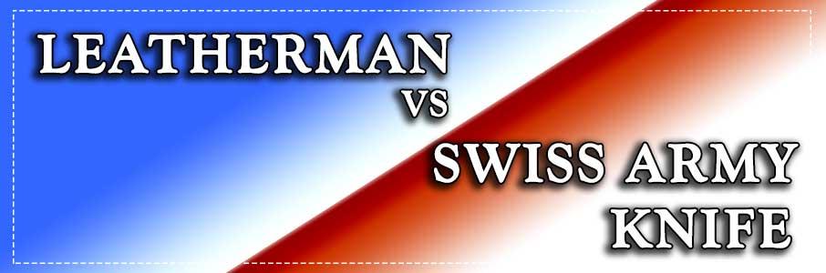 leatherman-vs-swiss-army-knife